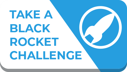 Take the Black Rocket Challenge